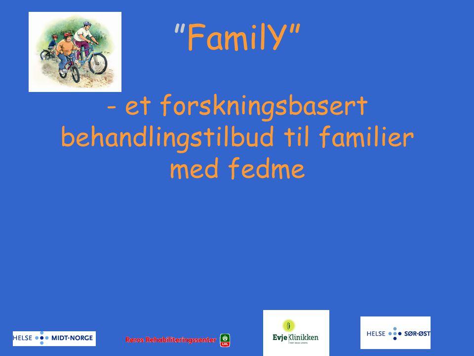 FamilY - et forskningsbasert behandlingstilbud til familier med fedme