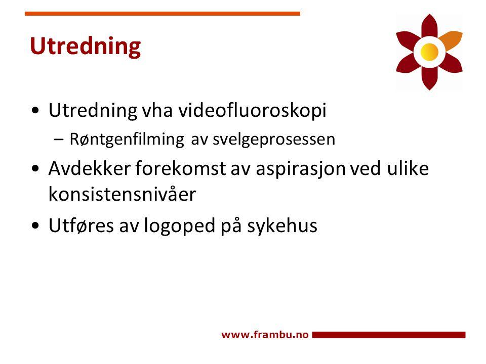 Utredning Utredning vha videofluoroskopi