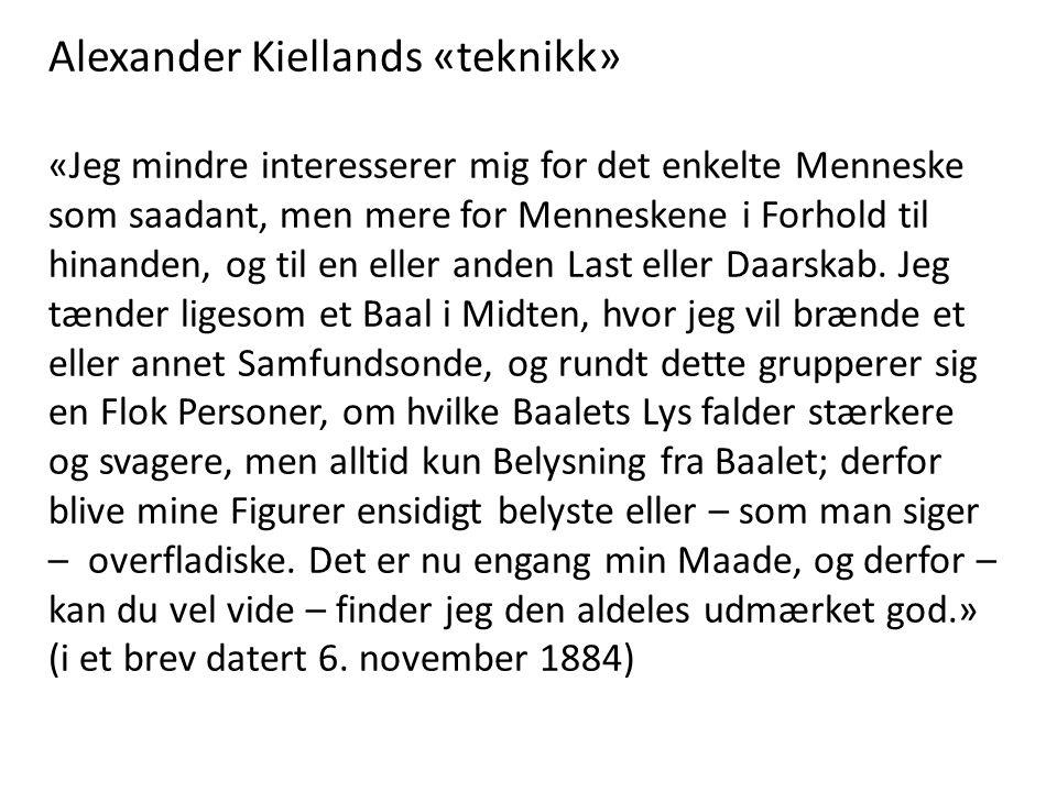 Alexander Kiellands «teknikk»
