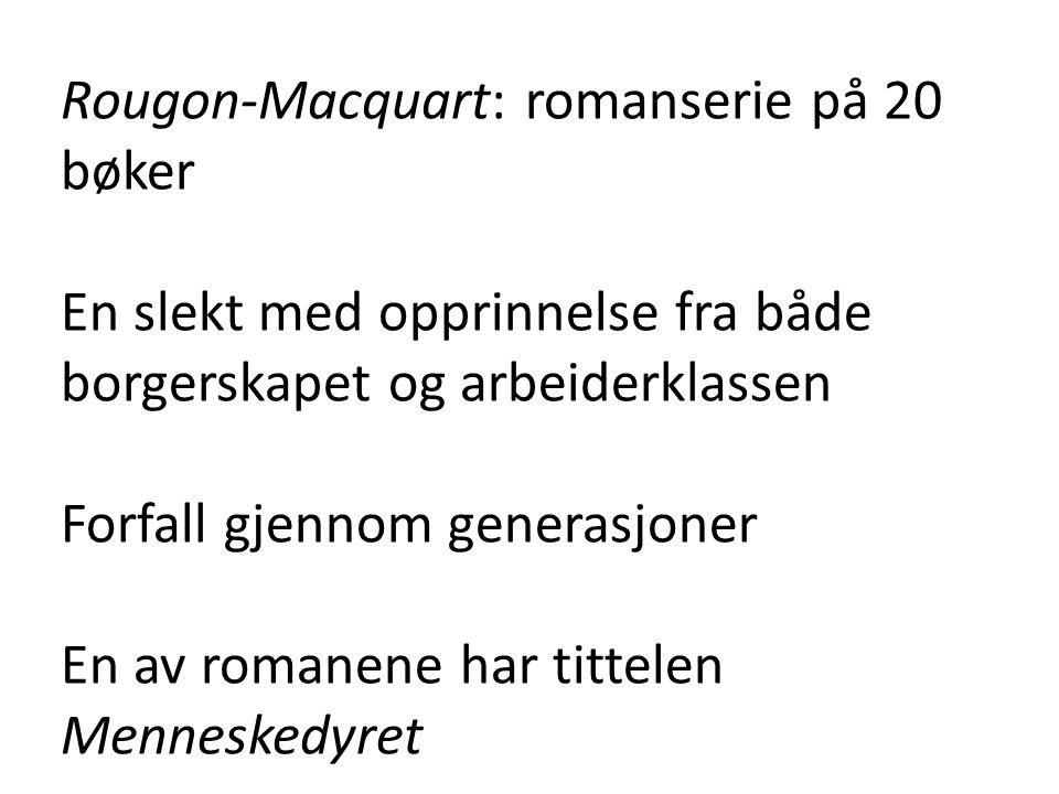 Rougon-Macquart: romanserie på 20 bøker