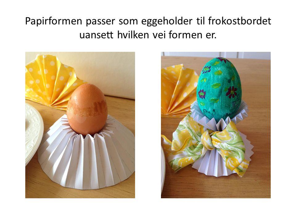 Papirformen passer som eggeholder til frokostbordet uansett hvilken vei formen er.