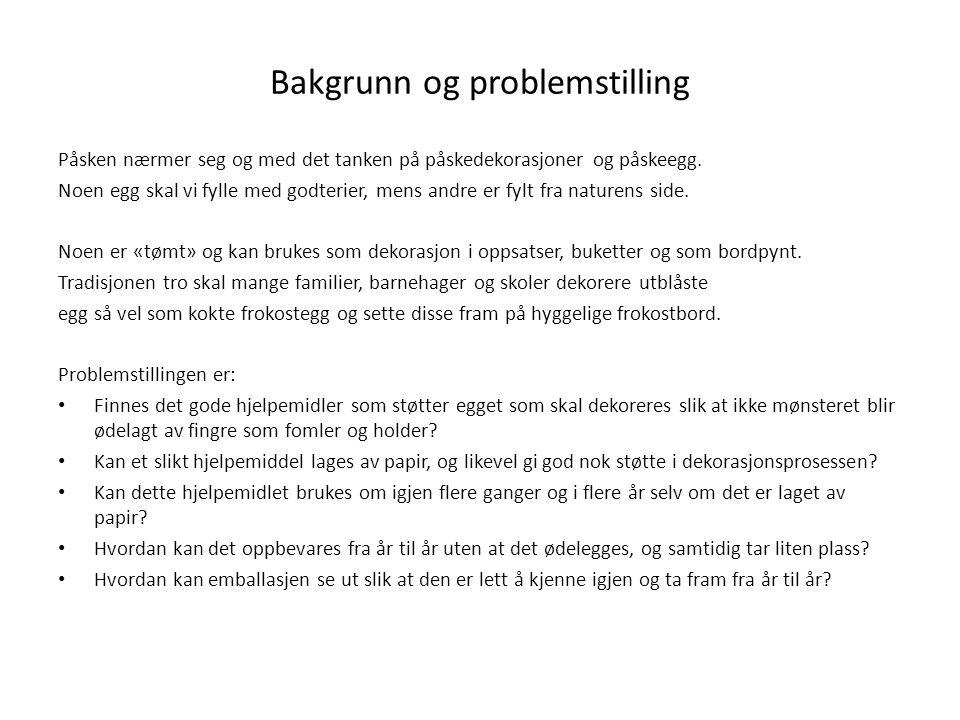 Bakgrunn og problemstilling