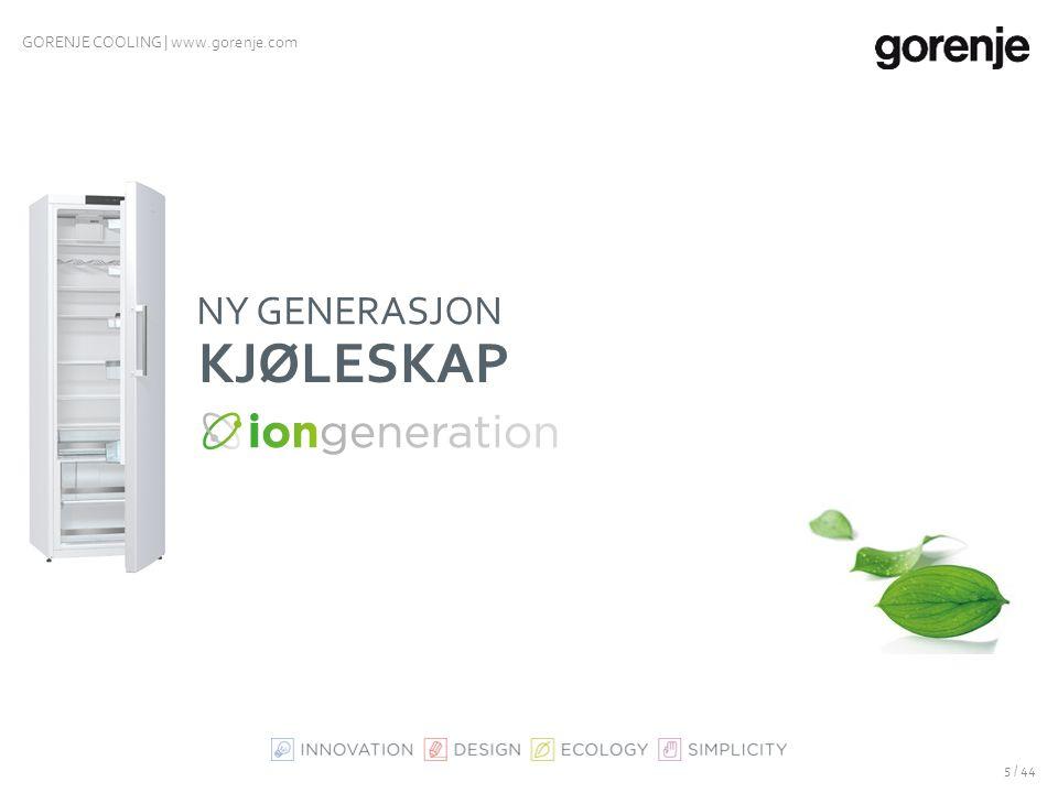 GORENJE COOLING | www.gorenje.com