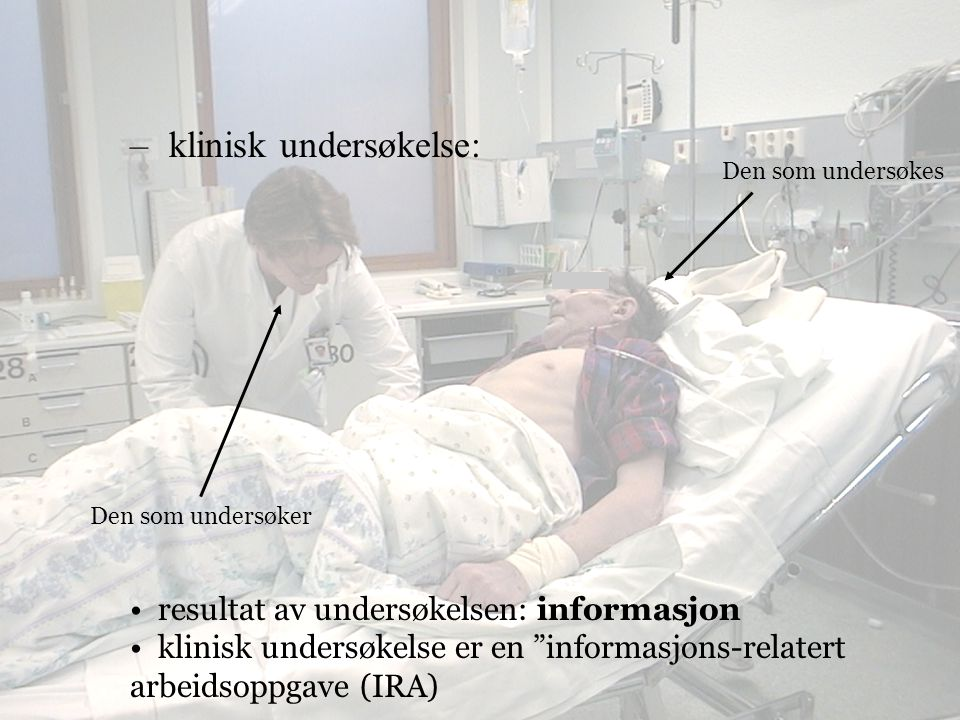 klinisk undersøkelse:
