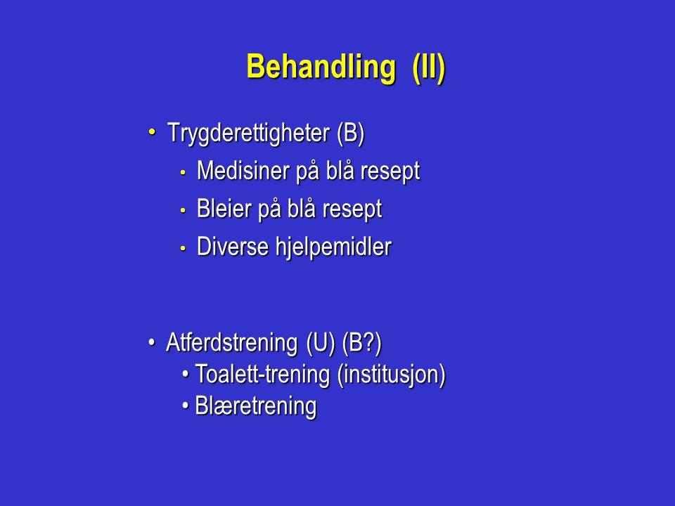 Behandling (II) Trygderettigheter (B) Medisiner på blå resept