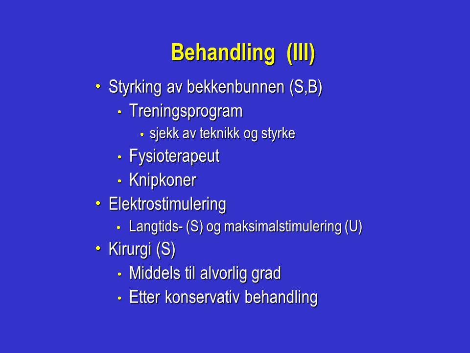 Behandling (III) Styrking av bekkenbunnen (S,B) Treningsprogram