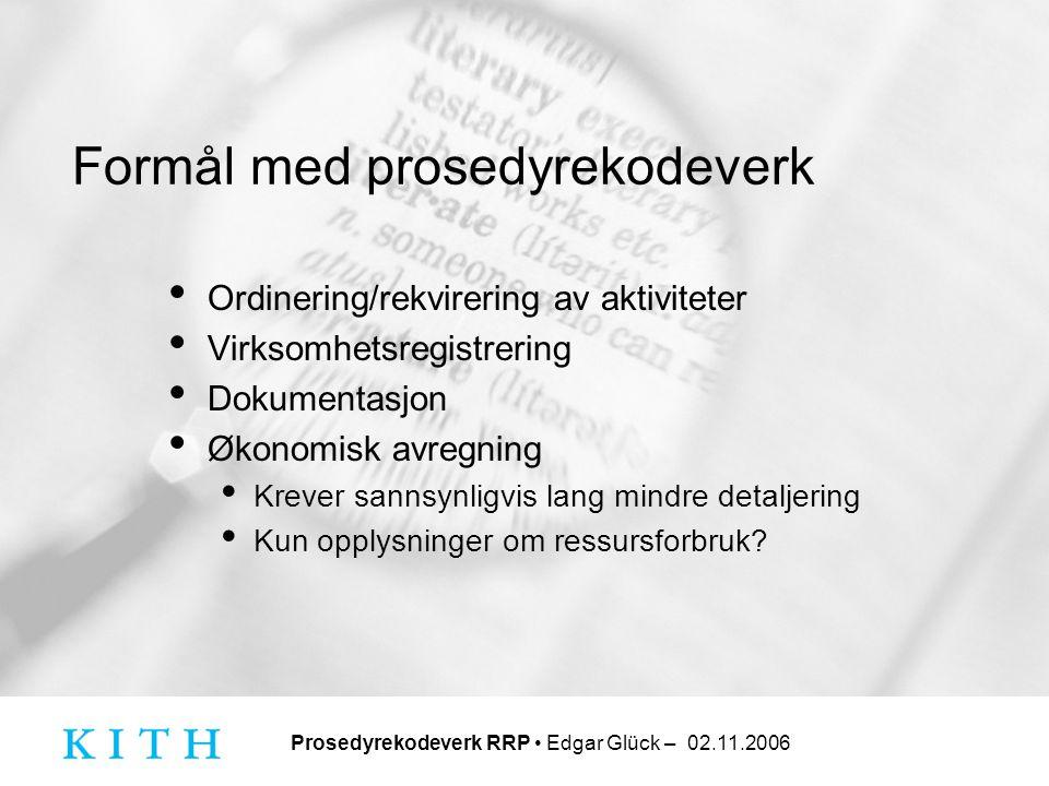 Formål med prosedyrekodeverk