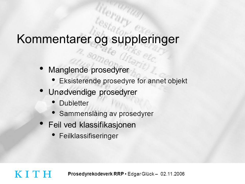 Kommentarer og suppleringer