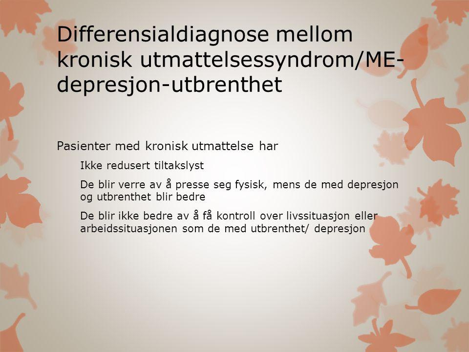 Differensialdiagnose mellom kronisk utmattelsessyndrom/ME- depresjon-utbrenthet