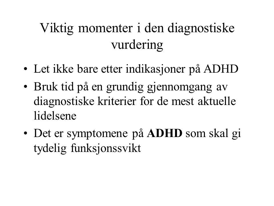Viktig momenter i den diagnostiske vurdering