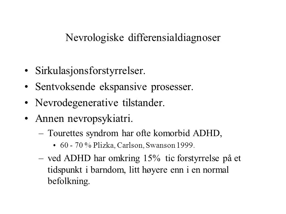 Nevrologiske differensialdiagnoser