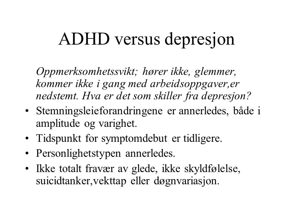 ADHD versus depresjon