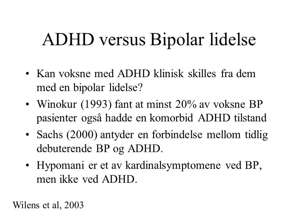 ADHD versus Bipolar lidelse