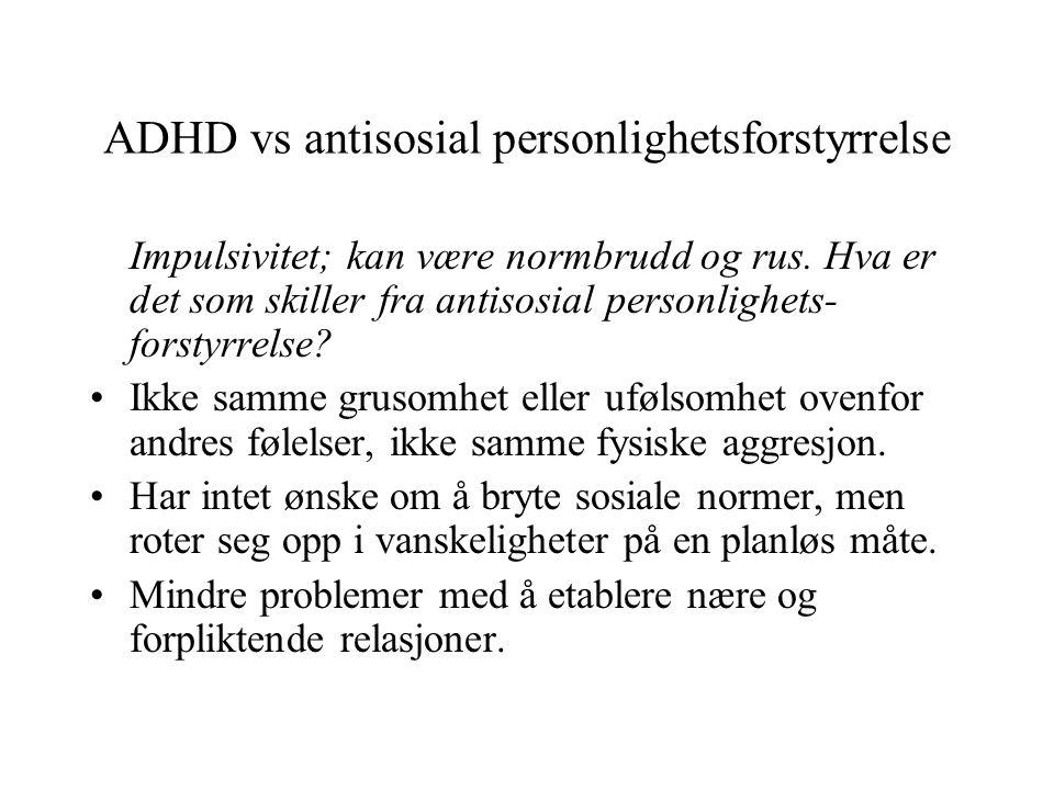 ADHD vs antisosial personlighetsforstyrrelse