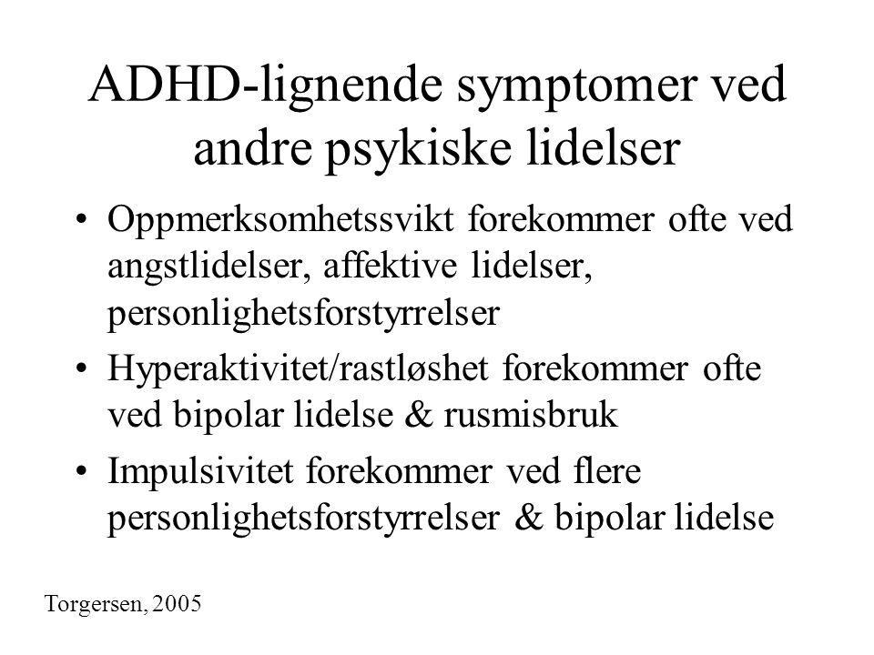 ADHD-lignende symptomer ved andre psykiske lidelser