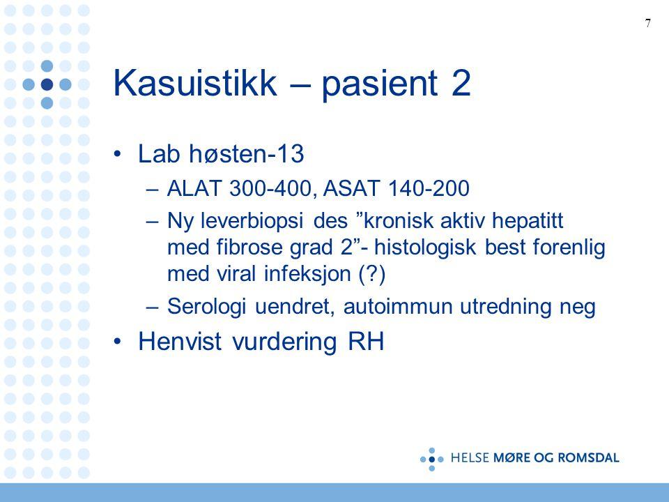 Kasuistikk – pasient 2 Lab høsten-13 Henvist vurdering RH