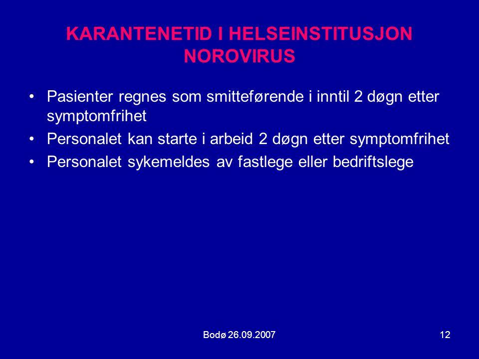 KARANTENETID I HELSEINSTITUSJON NOROVIRUS