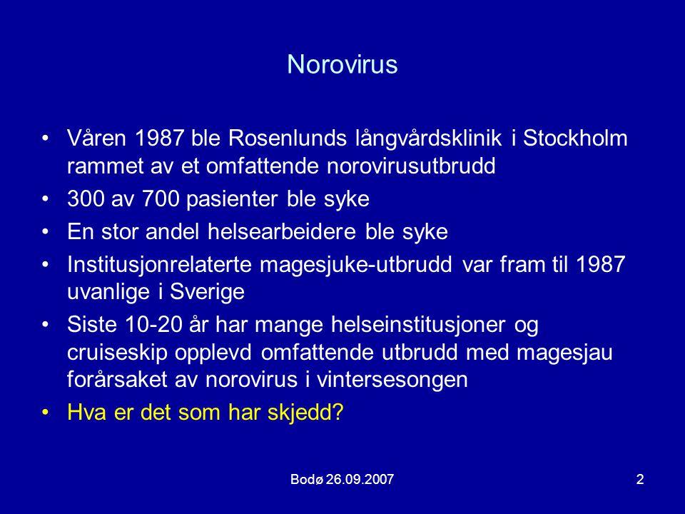 Norovirus Våren 1987 ble Rosenlunds långvårdsklinik i Stockholm rammet av et omfattende norovirusutbrudd.