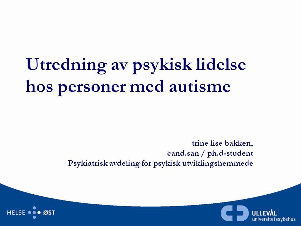 Utredning av psykisk lidelse hos personer med autisme