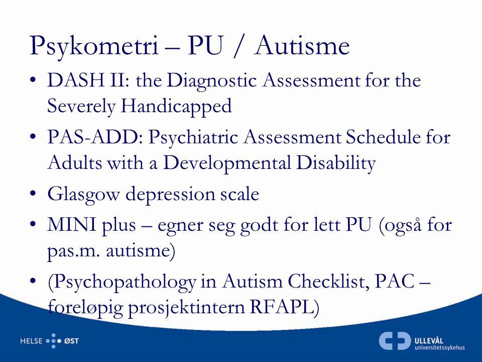 Psykometri – PU / Autisme