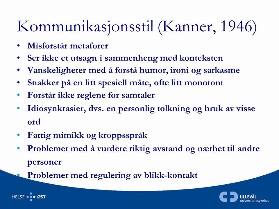 Kommunikasjonsstil (Kanner, 1946)