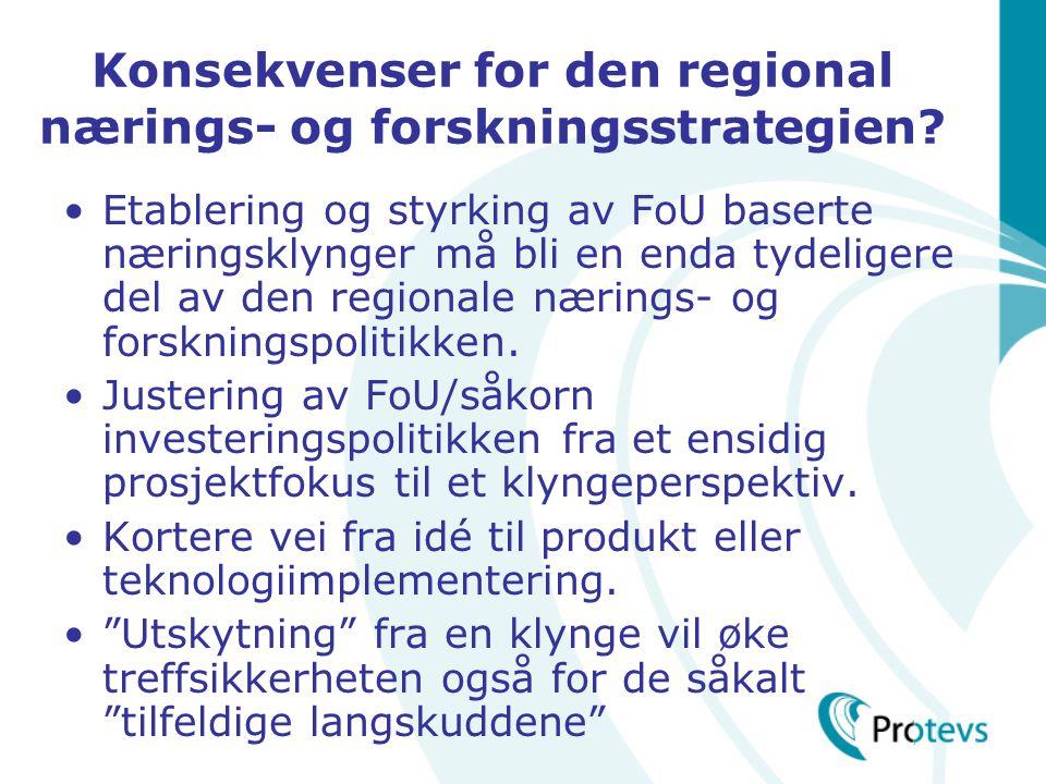 Konsekvenser for den regional nærings- og forskningsstrategien