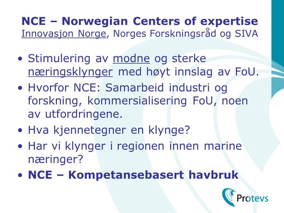 NCE – Norwegian Centers of expertise Innovasjon Norge, Norges Forskningsråd og SIVA
