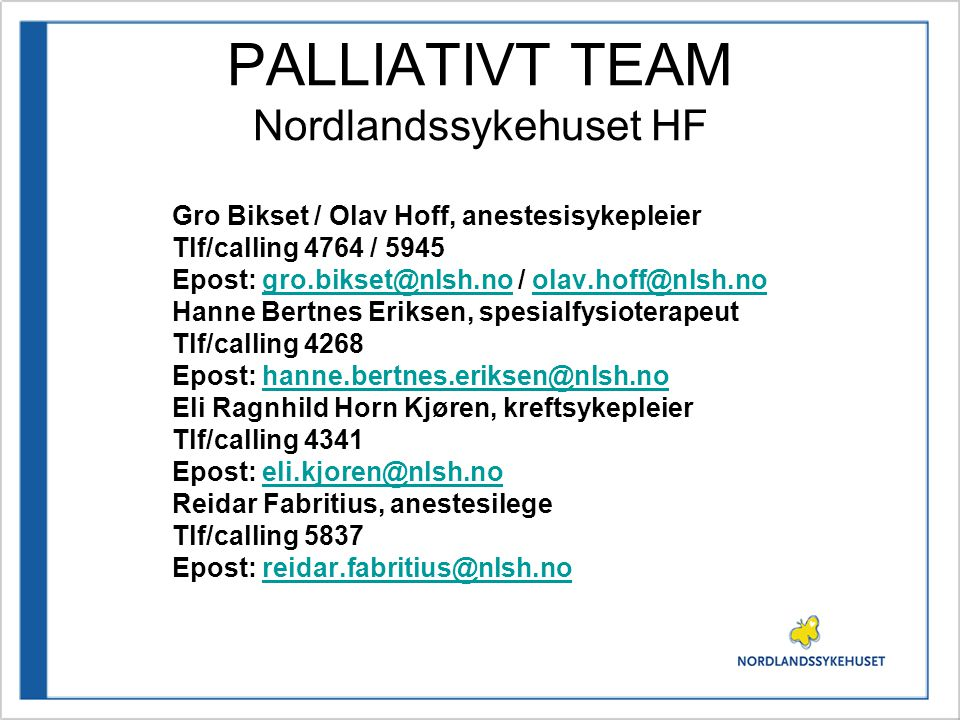 PALLIATIVT TEAM Nordlandssykehuset HF