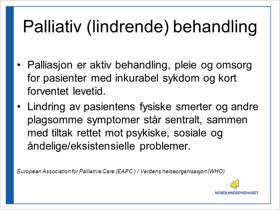 Palliativ (lindrende) behandling