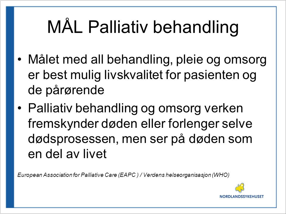 MÅL Palliativ behandling