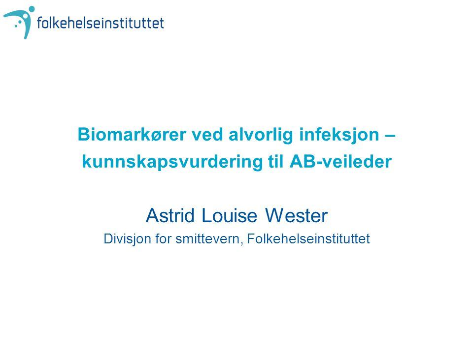 Astrid Louise Wester Divisjon for smittevern, Folkehelseinstituttet
