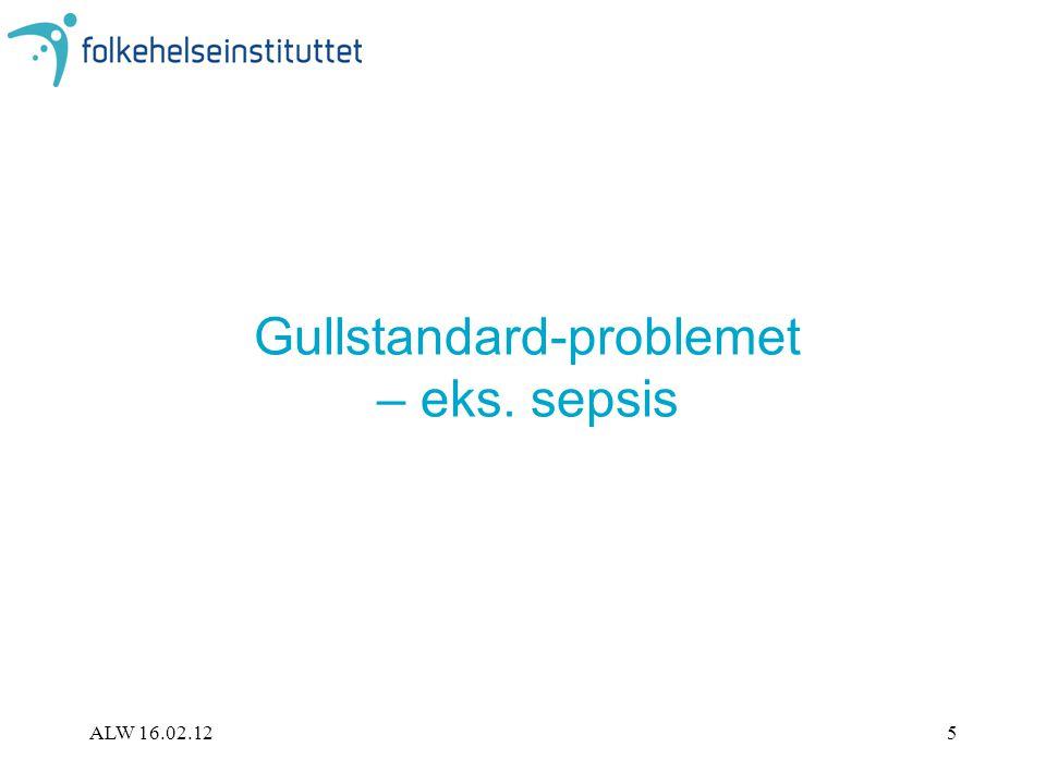 Gullstandard-problemet – eks. sepsis