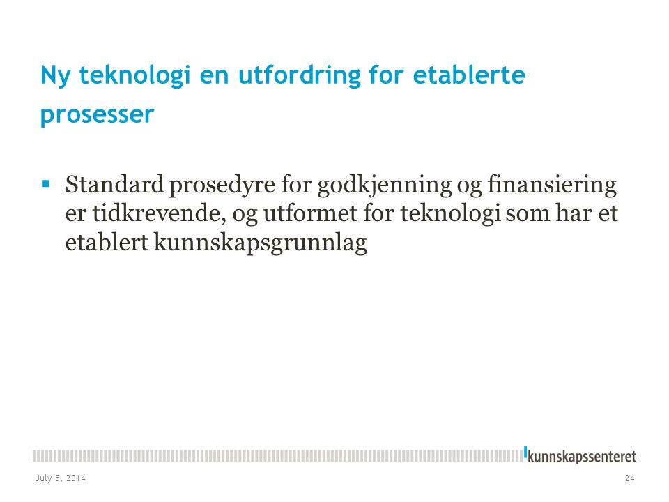 Ny teknologi en utfordring for etablerte prosesser