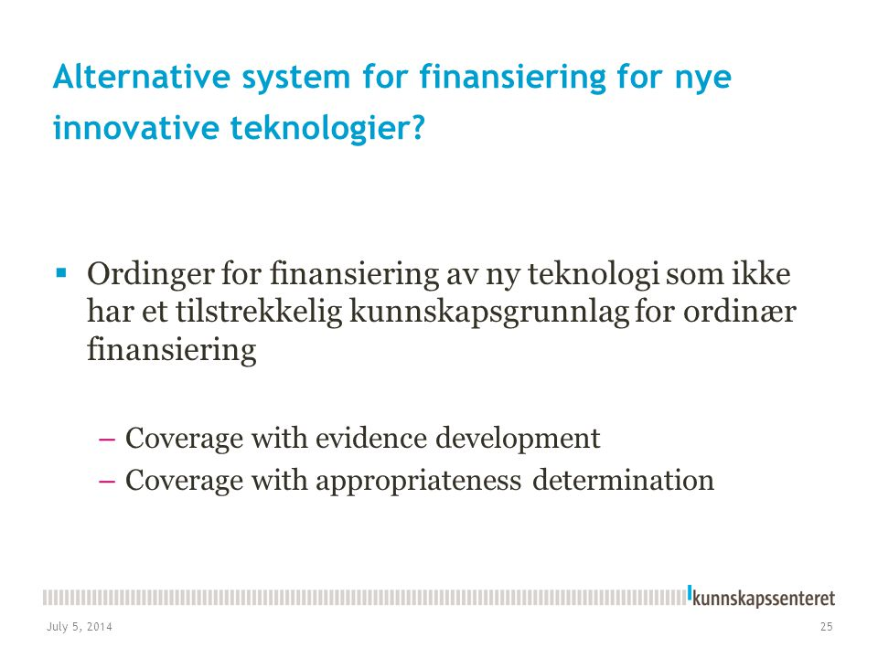 Alternative system for finansiering for nye innovative teknologier