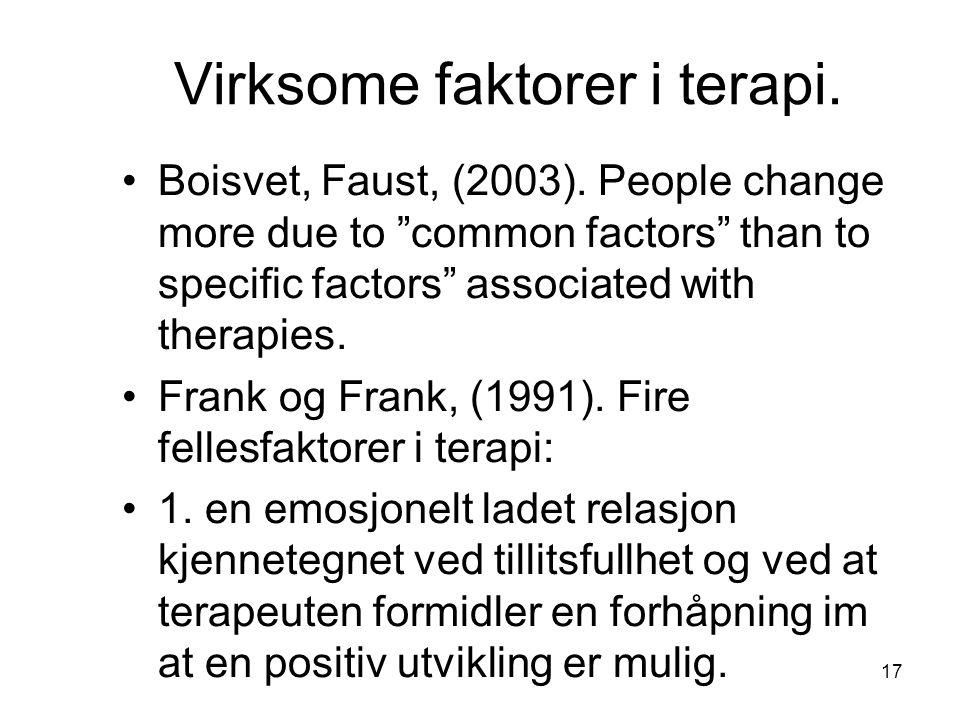 Virksome faktorer i terapi.
