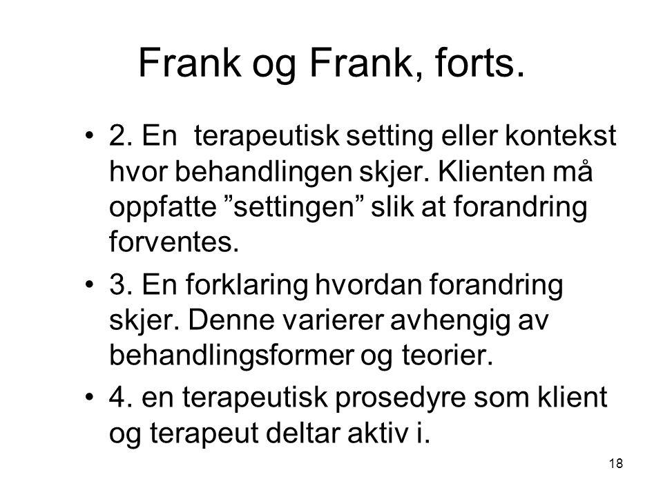 Frank og Frank, forts.