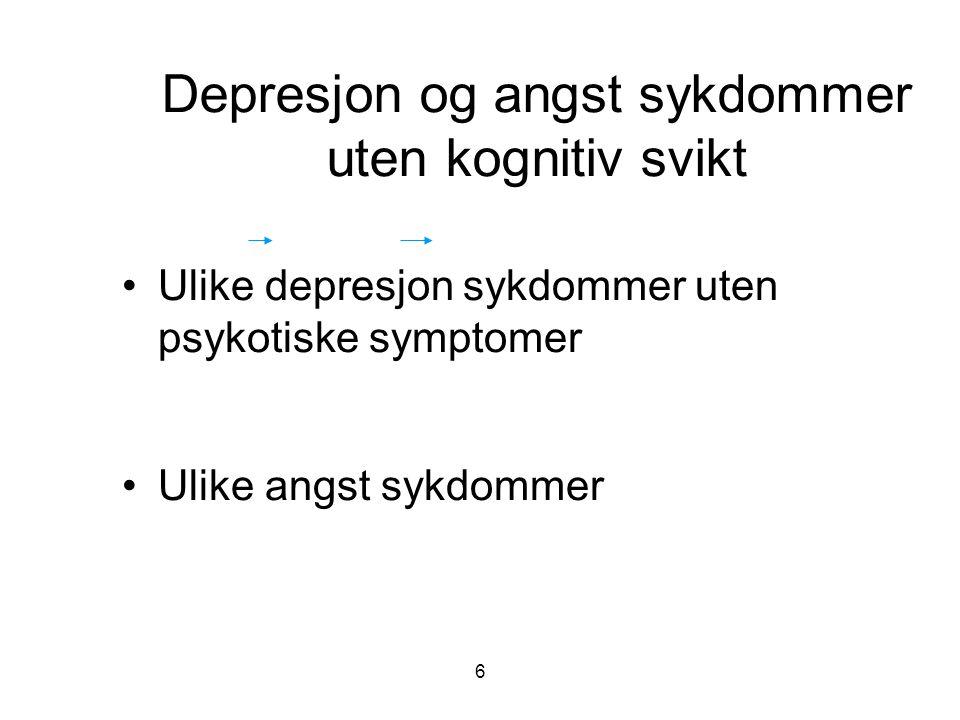 Depresjon og angst sykdommer uten kognitiv svikt