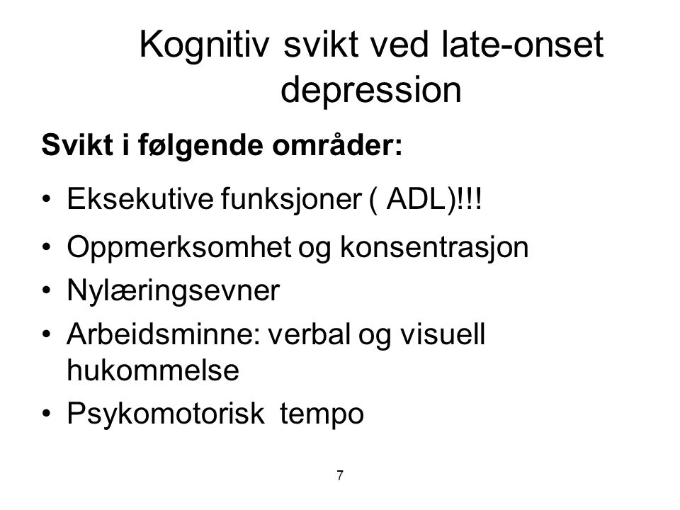 Kognitiv svikt ved late-onset depression