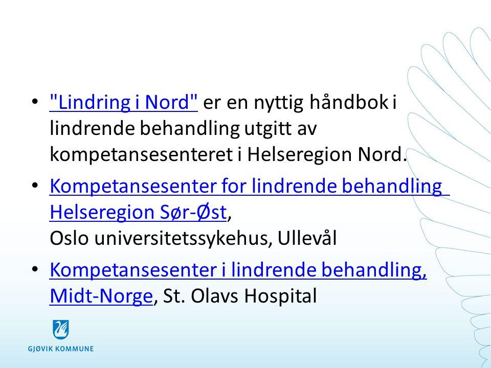 Lindring i Nord er en nyttig håndbok i lindrende behandling utgitt av kompetansesenteret i Helseregion Nord.