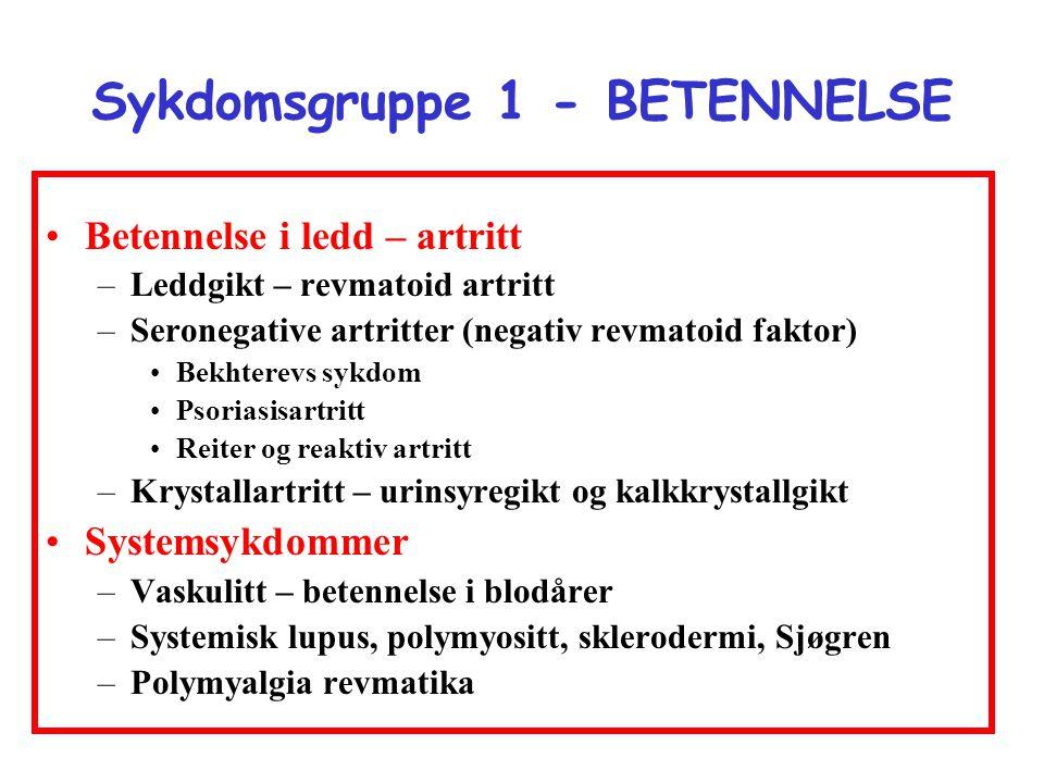 Sykdomsgruppe 1 - BETENNELSE