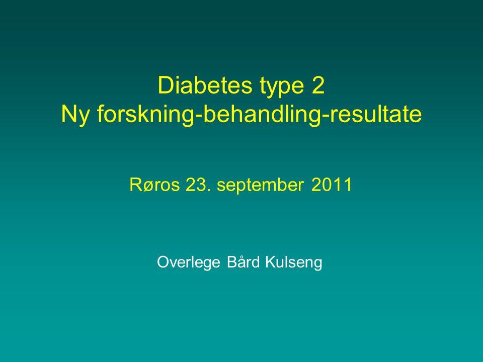 Diabetes type 2 Ny forskning-behandling-resultate Røros 23