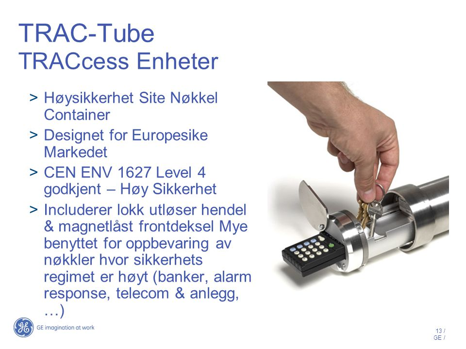 TRAC-Tube TRACcess Enheter