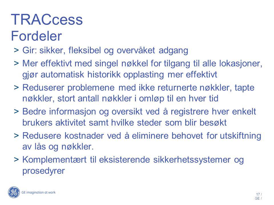 TRACcess Fordeler Gir: sikker, fleksibel og overvåket adgang