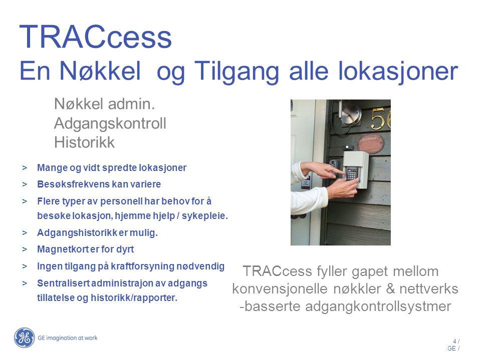 TRACcess En Nøkkel og Tilgang alle lokasjoner