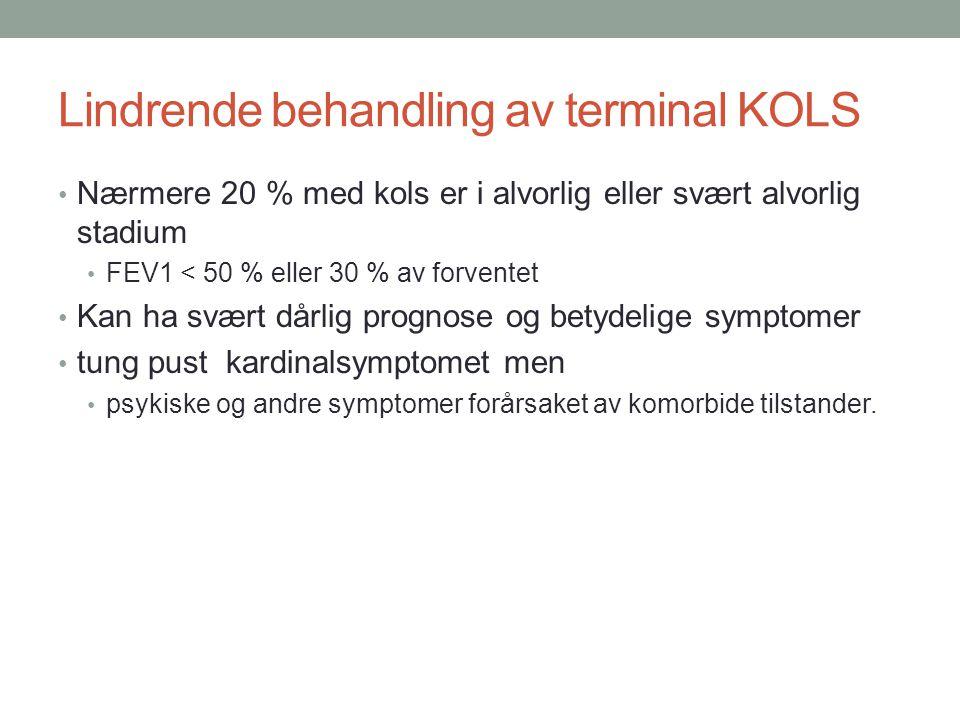 Lindrende behandling av terminal KOLS