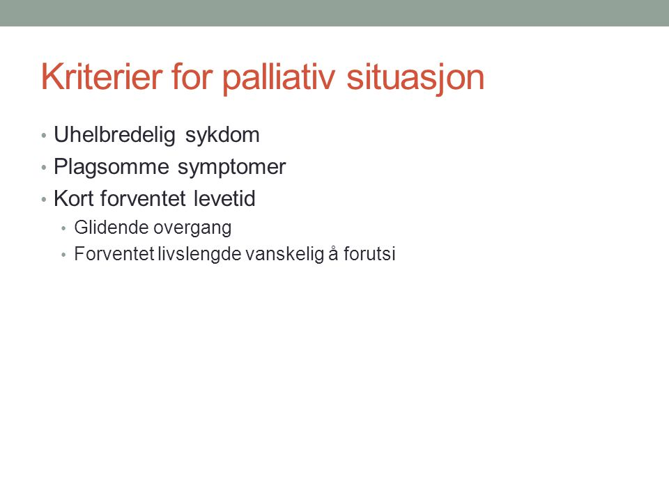 Kriterier for palliativ situasjon