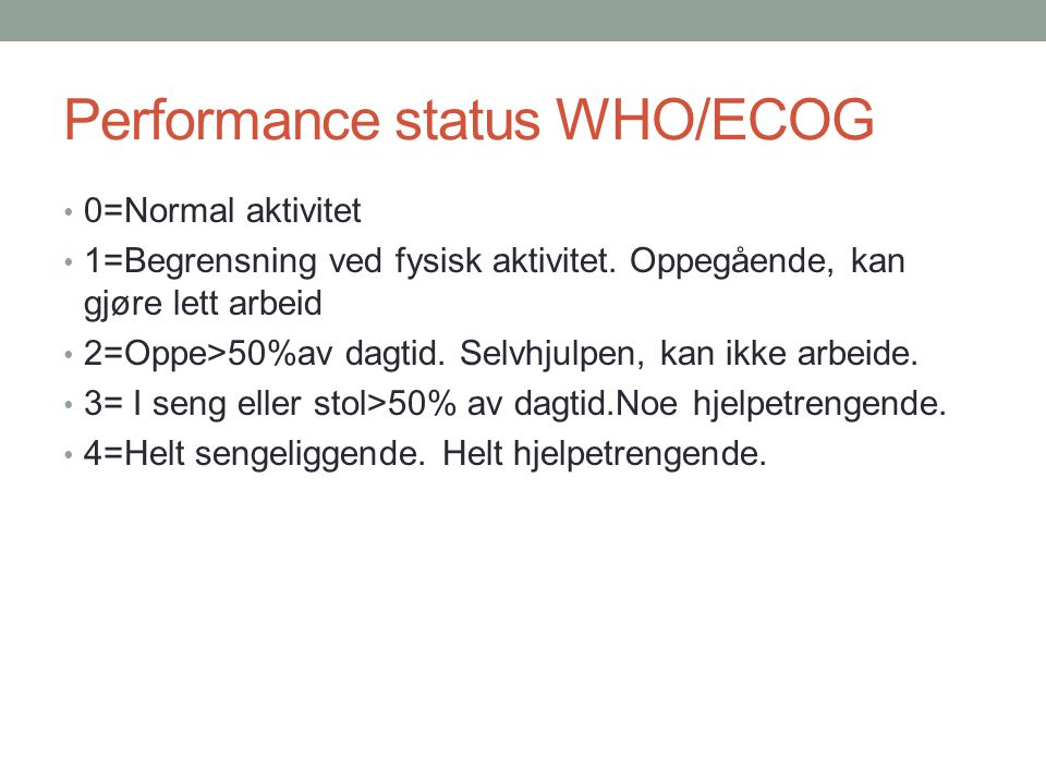 Performance status WHO/ECOG
