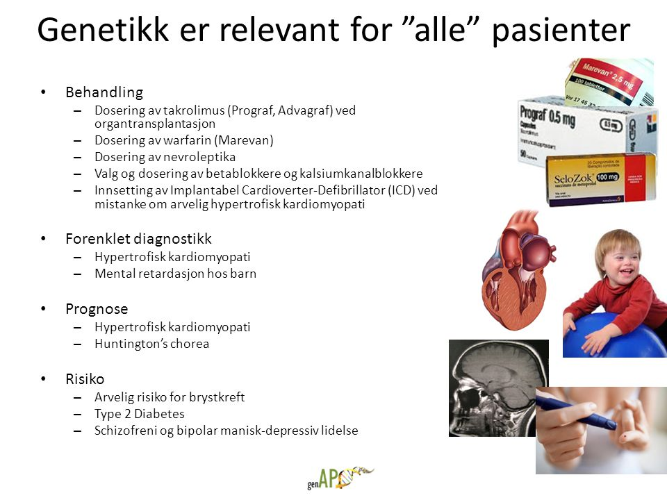 Genetikk er relevant for alle pasienter