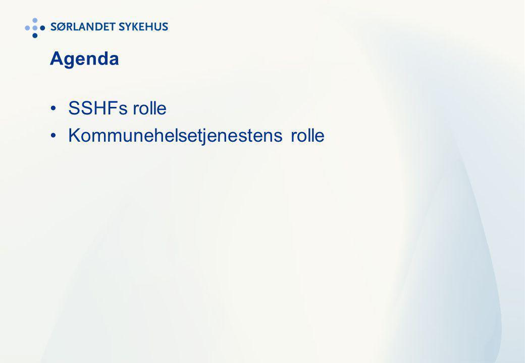 Agenda SSHFs rolle Kommunehelsetjenestens rolle