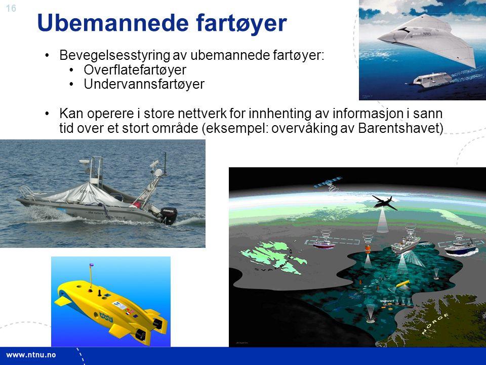 Ubemannede fartøyer Bevegelsesstyring av ubemannede fartøyer:
